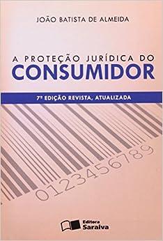 A Proteção Jurídica do Consumidor