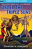 Under the Triple Suns