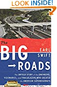 #5: The Big Roads: The Untold Story of the Engineers, Visionaries, and Trailblazers Who Created the American Superhighways