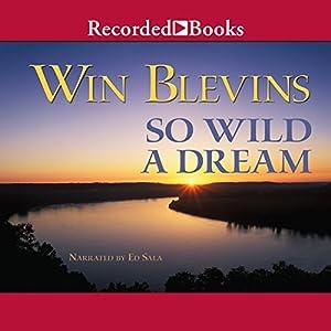 So Wild a Dream Audiobook