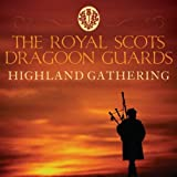 Highland Gathering -  Royal Scots Dragoon Guards