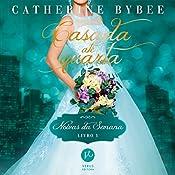 Casada até quarta - Noivas da semana 1 [Wife by Wednesday - Weekday Brides 1] | Catherine Bybee