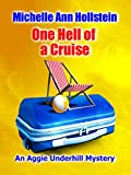 One Hell of a Cruise:  An Aggie Underhill Mystery (A quirky, comical adventure): An Aggie Underhill Mystery