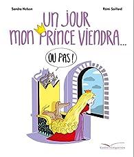 Un jour mon prince viendra (ou pas) par Sandra Nelson
