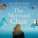 The Mermaid Chair | Sue Monk Kidd