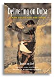 img - for Delivering on Doha: Farm Trade and the Poor by Kimberly Ann Elliot (2006-07-30) book / textbook / text book