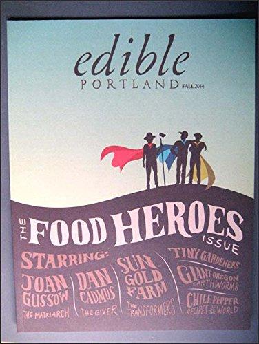 edible Portland Magazine Fall 2014 Chile Peppers, Rancho Chico, Earthworms in Oregon, Local Food Heroes, Preschool Gardening Program