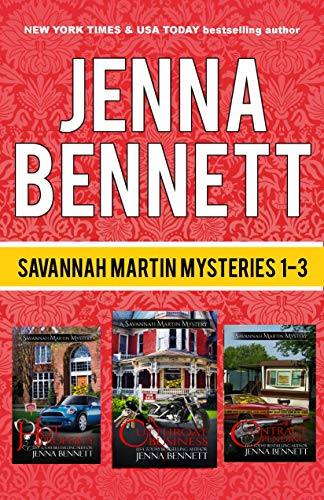 Savannah Martin Mysteries Box Set 1-3: A Cutthroat Business, Hot Property, Contract Pending (Savannah Martin Mysteries Boxset Book 1) by [Bennett, Jenna]