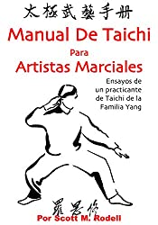 MANUAL DE TAICHI PARA ARTISTAS MARCIALES (Spanish Edition)
