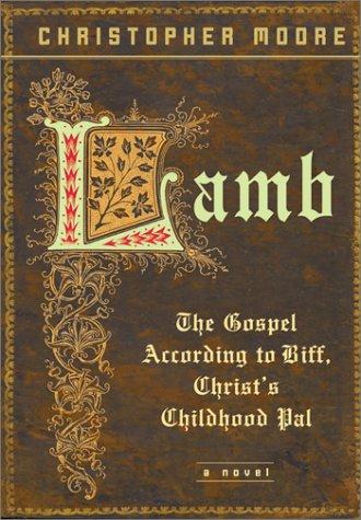 - Lamb: The Gospel According to Biff, Christ's Childhood Pal