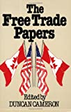 The Free Trade Papers, , 0888629710