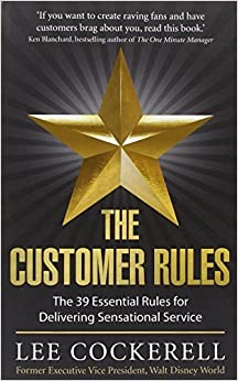 Book The Customer Rules by Lee Cockerell (2013-03-07)