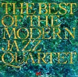 The Best of The Modern Jazz Quartet