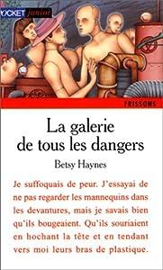 """Afficher """"La galerie de tous les dangers"""""""