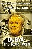 Dubya, Donald Lord, 0595351034