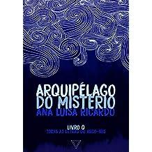 Arquipélago do mistério (Todas as letras do arco-íris Livro 5)