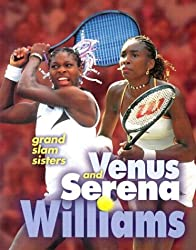 Venus and Serena Williams: Grand Slam Sisters (Lerner Sports Achievers)