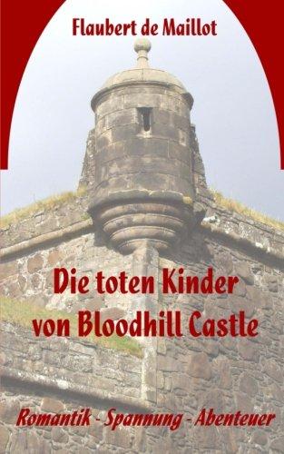 Die toten Kinder von Bloodhill Castle