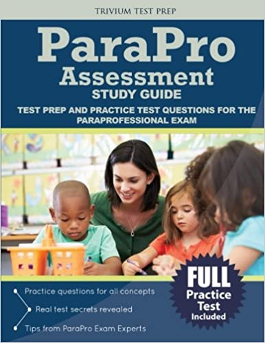 parapro assessment study guide: test prep and practice test ...