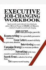 Executive Job-Changing Workbook Paperback