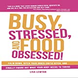 Bargain Audio Book - Busy  Stressed  and Food Obsessed   Calm