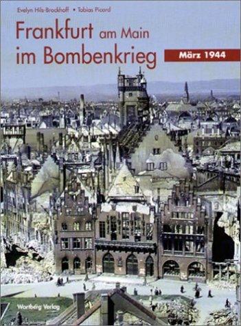 Frankfurt am Main im Bombenkrieg: März 1944