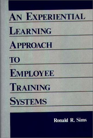 An Experiential Learning Approach to Employee Training Systems