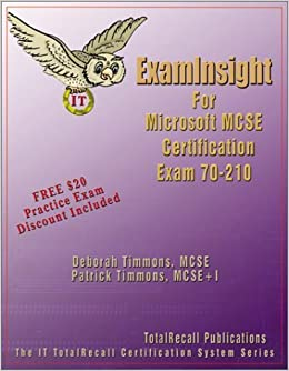 ExamInsight For MCP / MCSE Certification: Microsoft Windows 2000 Professional Exam 70-210 by Timmons, Deborah, Timmons, Patrick (2002)