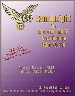 ExamInsight For MCP / MCSE Certification: Microsoft Windows 2000 Professional Exam 70-210 by Timmons, Deborah, Timmons, Patrick (2002)