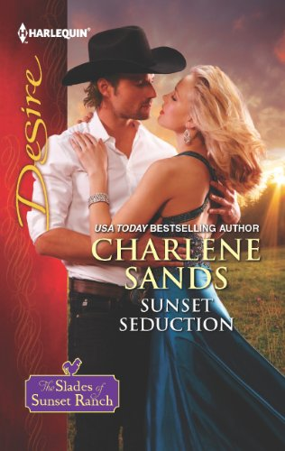 Sunset Seduction (The Slades of Sunset Ranch Book 2)