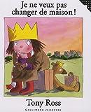 """Afficher """"La Petite princesse<br /> Je ne veux pas changer de maison !"""""""