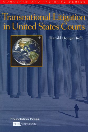 Transnational Litigation in United States Courts (Concepts and Insights)