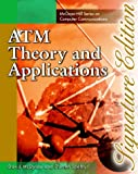ATM Theory and Applications