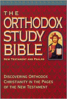 Book The Orthodox Study Bible - New Testament and Psalms: Discovering Orthodox Christianity in the Pages of the New Testament