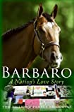 Barbaro, Tom Philbin and Pamela K. Brodowsky, 0061284858