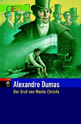 Der Graf von Monte Christo. GEOlino-Edition
