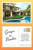 Gringos in Paradise, Barry Golson, 0743276353