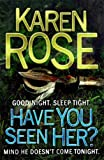 Have You Seen Her? (The Raleigh Series)