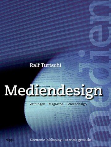 Download Mediendesign. Zeitungen, Magazine, Screendesign. pdf epub