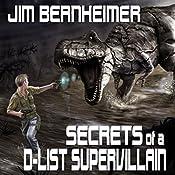 Secrets of a D-List Supervillain | Jim Bernheimer