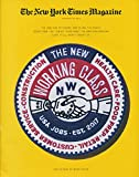 """February 26 2017. FEATURES: """"THE NEW WORKING CLASS"""" The Jobs Are Different, And So Are The People Doing Them - But How We Think About the American Working Class Still Hasn't Caught Up: THE FUTURE OF WORK ESSAY - A new working class necessitates new i..."""