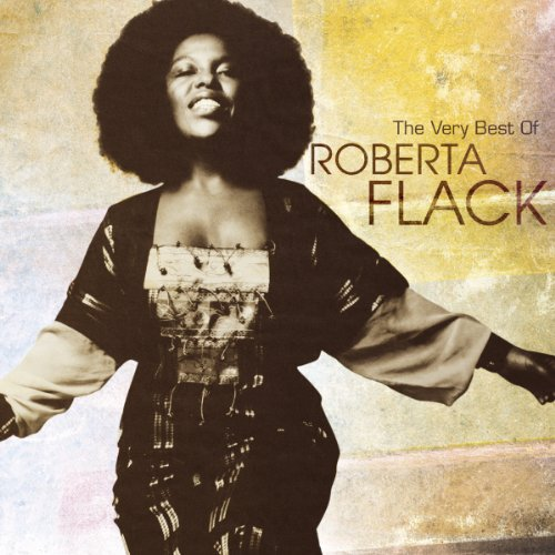 The Very Best of Roberta Flack by Rhino