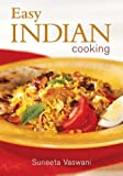 Easy Indian Cooking, Suneeta Vaswani, 0778800881