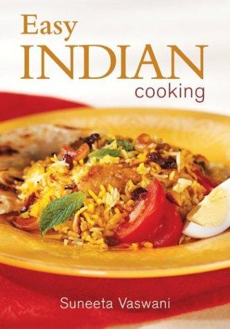 Easy Indian Cooking Suneeta Vaswani 0069518008816 Amazon Books
