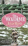 The Wicked Lover, Julia Ross, 0425199967