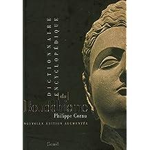 Dictionnaire encyclopédique du bouddhisme [nouvelle édition]