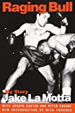 Raging Bull: My Story by Jake La Motta (1997-08-22)