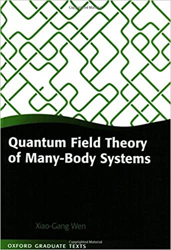 Quantum field theory of many body systems from the origin of quantum field theory of many body systems from the origin of sound to an origin of light and electrons oxford graduate texts xiao gang wen publicscrutiny Choice Image