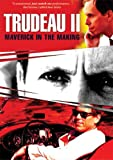Trudeau Ii: Maverick In The Making (2006) Stephane Demers; Tobie Pelletier