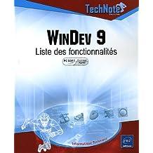 Windev 9- Liste des fonctionnalités  Technote